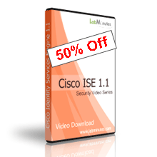 Cisco ISE 1.1 Video Bundle